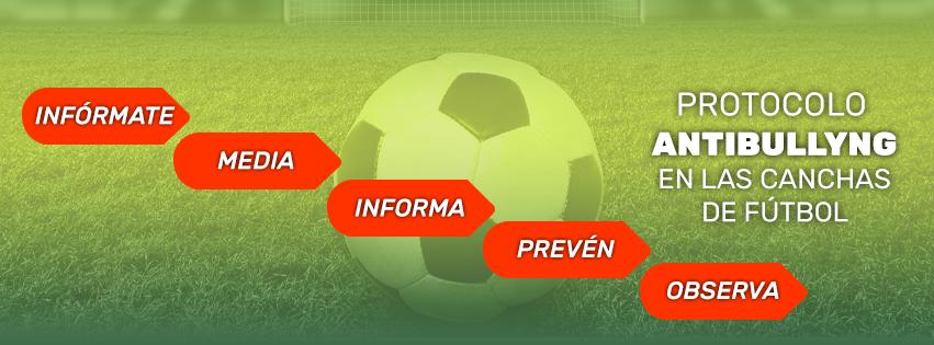 Protocolo Antibullyng en las canchas de fútbol
